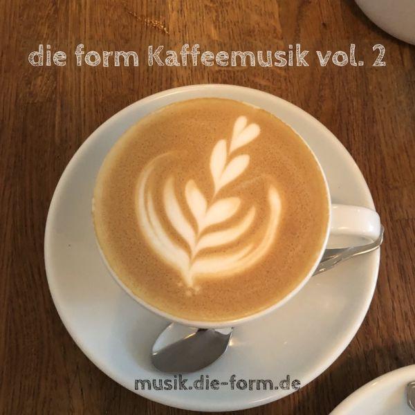 die-form-kaffeemusik-vol-2