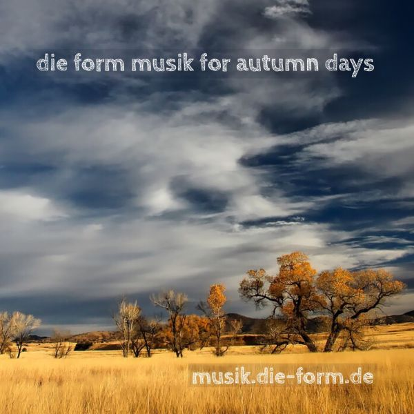 die-form-music-for-autumn-days