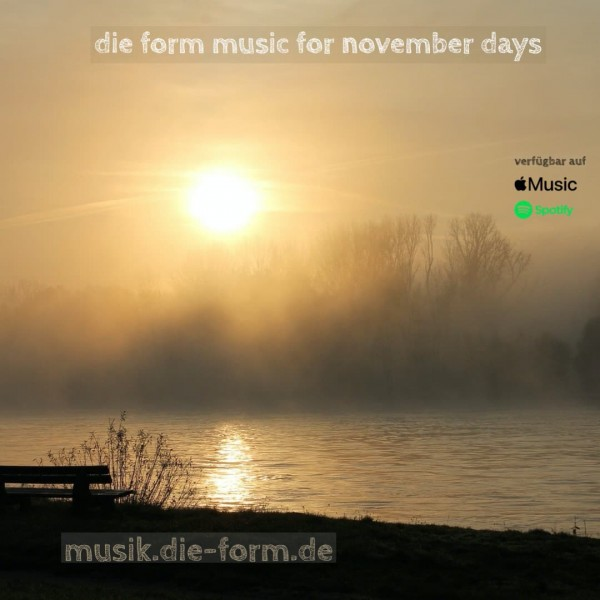 die form music for november days