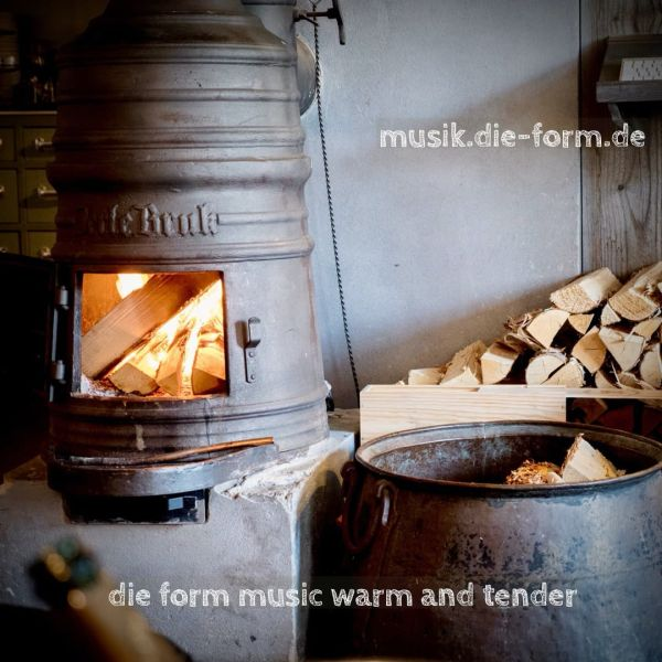 die-form-music-warm-and-tender